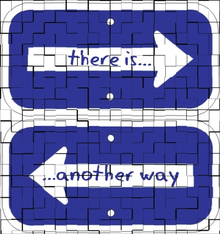 there is another way sign